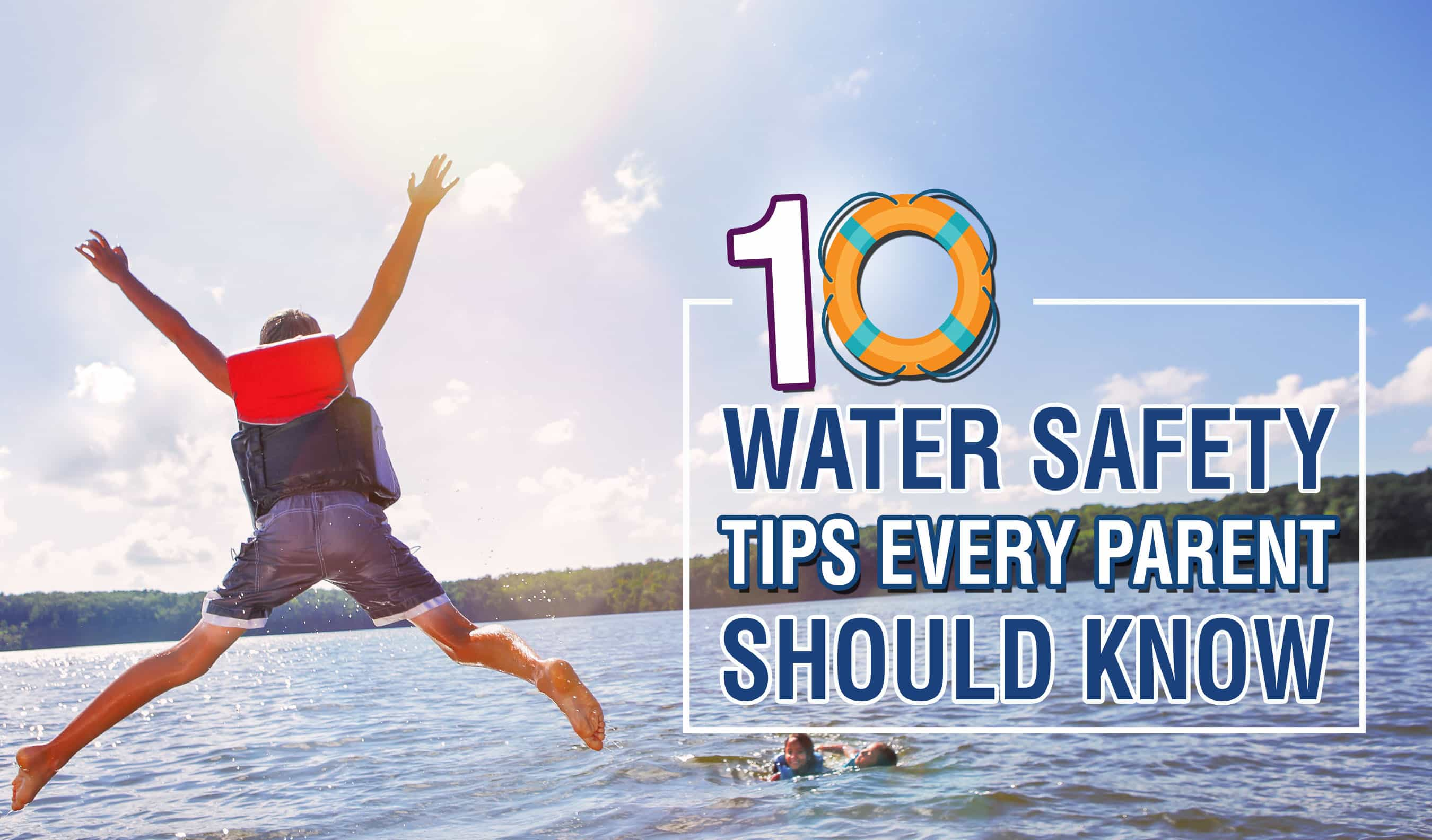 10 Tips For Water Safety