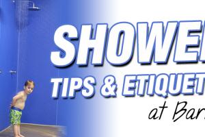 Shower Tips & Etiquette